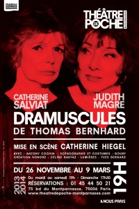 dramuscules theatre poche montparnasse thomas bernhard catherine salviat judith magre