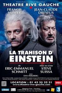 trahison einstein theatre ricve gauche jean claude dreyfus francis huster eric emmanuel schmitt