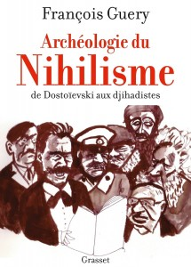 archeologie du nihilisme francois guery