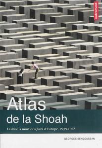 atlas de la shoah georges bensoussan
