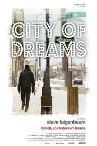 city of dreams detroit michigan ford industries steve faigenbaum affiche