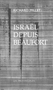 israel depuis beaufort richard millet