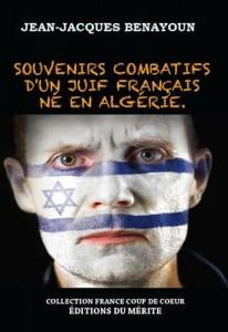 souvenirs combatifs d un juif francais ne en algerie jean jacques benayoun