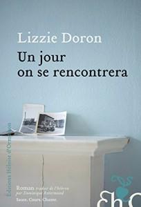 un jour on se rencontrera lizzie doron