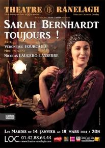 sarah bernhardt toujours theatre ranelagh veronique fourcaud affiche