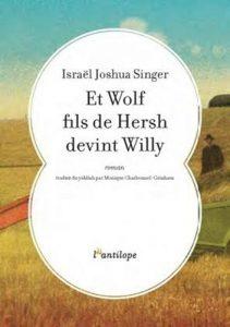israel-joshua-singer-et-wolf-fils-de-hersh-devint-willy