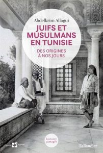 juifs-et-musulmans-en-tunisie
