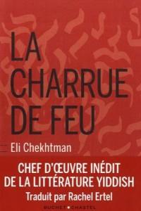 la charrue de feu eli chekhtman