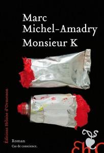 marc michel amadry monsieur k