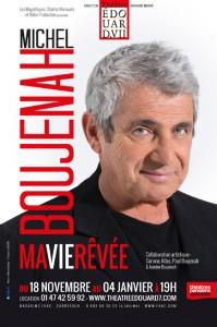michel boujenah ma vie revee theatre edouard 7