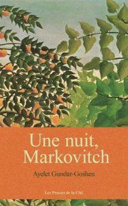 une-nuit-markovitch-ayelet-gundar-goshen
