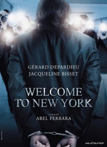 welcome to new york jacqueline bisset gerard depardieu abel ferrara affaire dsk dominique strauss kahn anne sinclair sofitel